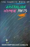 The Penguin Book Of Australian Women Poets - Susan Hampton