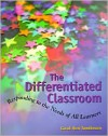 The Differentiated Classroom: Responding to the Needs of All Learners - Carol Ann Tomlinson