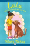 Lulu and the Dog from the Sea - Hilary McKay, Priscilla Lamont