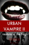 Urban Vampire II; Creature of the Night - Pepper Pace