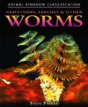 Nematodes, Leeches, and Other Worms - Steve Parker