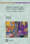 Economic Growth in Latin America and the Caribbean: Stylized Facts, Explanations, and Forecasts - Norman Loayza, Pablo Fajnzylber, Cesar Calderon