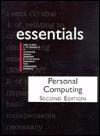 Personal Computing Essentials (Essentials (Que Paperback)) - Que Corporation