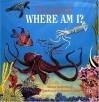 Where Am I? Ocean - Moira Butterfield