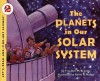 The Planets in Our Solar System - Franklyn Mansfield Branley, Kevin O'Malley