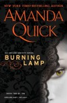 Burning Lamp (Arcane Society, #8) (Dreamlight Trilogy #2) - Amanda Quick