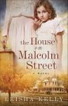 The House on Malcolm Street - Leisha Kelly