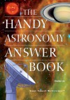 The Handy Astronomy Answer Book - Charles Liu