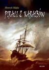 Piraci z Karaibów - Henryk Mąka