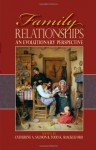 Family Relationships: An Evolutionary Perspective - Catherine A. Salmon, Todd K. Shackelford