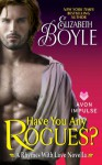 Have You Any Rogues? (Rhymes With Love, #2.5) - Elizabeth Boyle