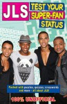 JLS Test Your Super-Fan Status: 100% Unofficial - Tracey Turner