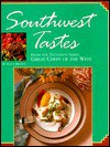 Southwest Tastes - Ellen Brown