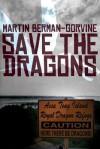 Save the Dragons - Martin Berman-Gorvine
