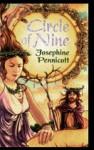 Circle Of Nine - Josephine Pennicott