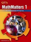 MathMatters 1: An Integrated Program - Glencoe/McGraw-Hill