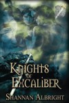 Knights of Excalibur - Shannan Albright