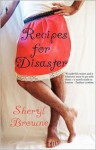 Recipes For Disaster - Sheryl Browne