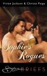 Sophie's Rogues - Vivien Jackson, Christa Paige
