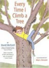 Every Time I Climb a Tree - David T.W. McCord, Marc Simont