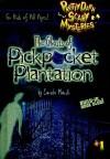 Ghost of Pickpocket Plantation - Carole Marsh