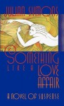 Something Like a Love Affair - Julian Symons