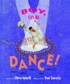 Boy, Can He Dance! - Eileen Spinelli