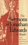 The Sermons of Jonathan Edwards: A Reader - Jonathan Edwards, Wilson H. Kimnach, Kenneth P. Minkema, Douglas A. Sweeney