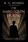 The Mannequin House (Silas Quinn, #1) - R.N. Morris