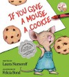If You Give a Mouse a Cookie: Extra Sweet Edition - Laura Joffe Numeroff, Felicia Bond