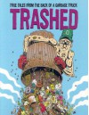 Trashed Graphic Novella #1 - Derf Backderf
