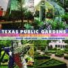 Texas Public Gardens - Elvin McDonald