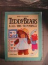 Easy-To-Make Teddy Bears & All the Trimmings - Jodie Davis
