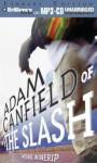 Adam Canfield of the Slash - Michael Winerip