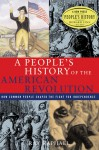 A People's History of the American Revolution: How Common People Shaped the Fight for Independence - Ray Raphael