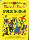 Fireside Book of Folk Songs - Margaret Bradford Boni, Alice Provensen, Martin Provensen
