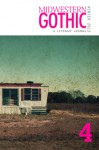 Midwestern Gothic: Winter 2012 - Issue 4 - Midwestern Gothic, Jeff Pfaller, Robert James Russell