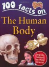 100 Things You Should Know About the Human Body - Steve Parker