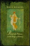 Pursuit of a Woman on the Hinge of History - Hans Koning