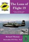 The Loss of Flight 19 - Is There a UFO Base Inside the Bermuda Triangle? (Bretwalda UFO Files) - Richard Thomas