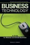 Business Technology: A Guide for Midsize and Small Business - Michael Johnson, Karen Mafundikwa