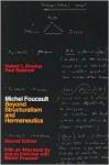 Michel Foucault, Beyond Structuralism And Hermeneutics - Hubert L. Dreyfus