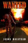 Wanted - Jason Halstead