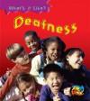 Deafness - Angela Royston