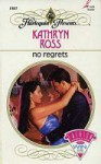 No Regrets - Kathryn Ross