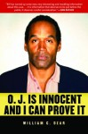 O.J. is Innocent and I Can Prove It - William C. Dear