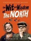 Wit and Wisdom of the North - Rosemarie Jarski, Stuart Maconie