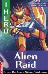 Alien Raid - Steve Barlow, Steve Skidmore
