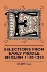 Selections from Early Middle English 1130-1250 - Joseph Hall