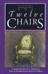 The Twelve Chairs - Ilya Ilf, Yevgeni Petrov, Maurice Friedberg, John H.C. Richardson